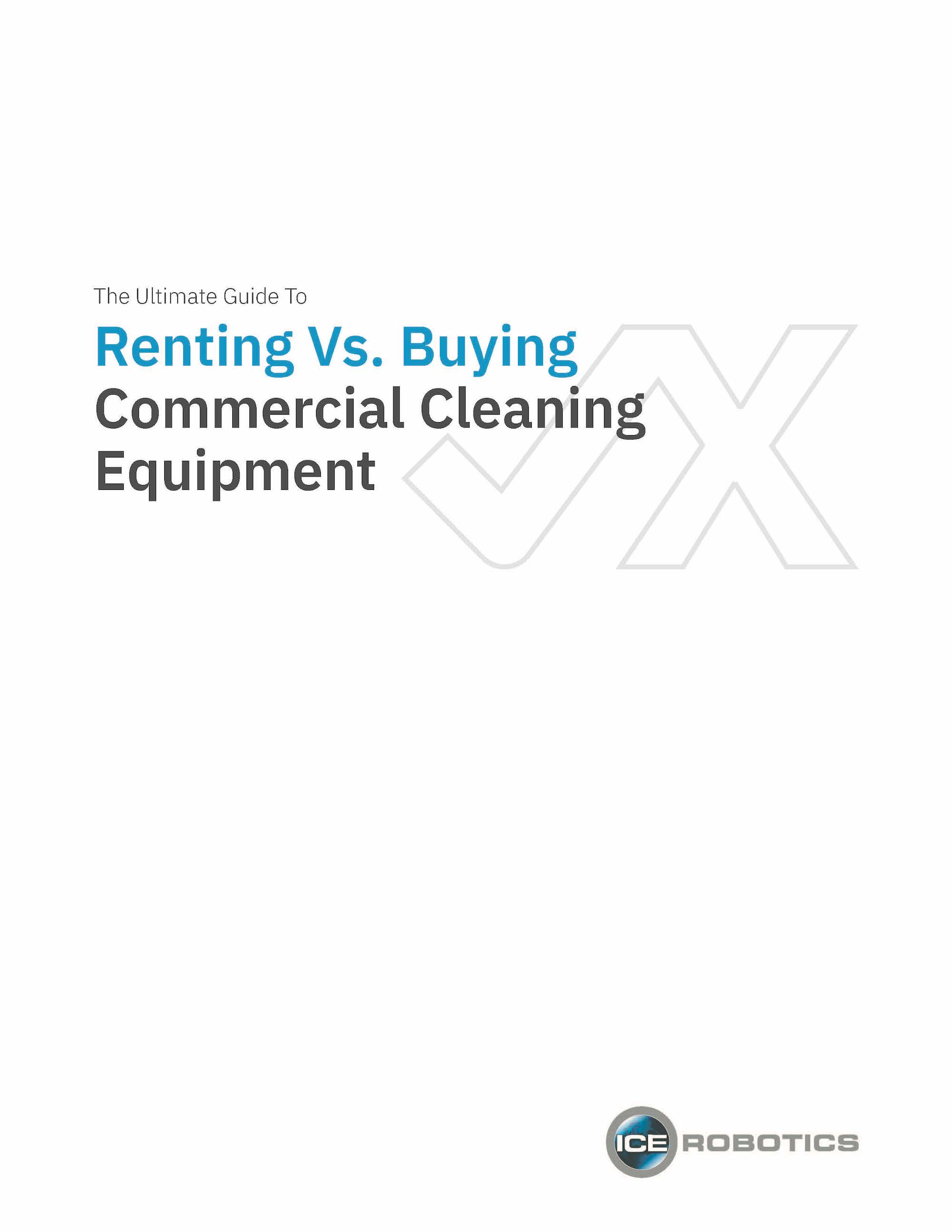 Guide to Renting Vs Buying Cleaning Equipment Cover Page